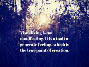 Visualizing-is-not-manifesting.-It-is-a